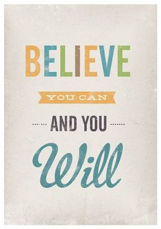 quotes+about+positive+body+image | believe you can, you will, inspiring quote from etsy, jan skacelik