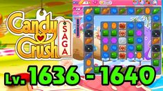 Candy Crush Saga - Level 1636 - 1640 (1080p/60fps)