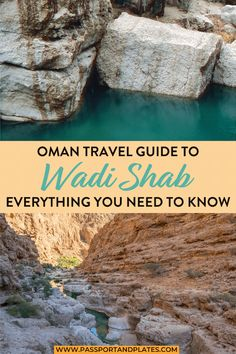 Planning a trip to Oman? You HAVE to visit Wadi Shab! Click to read how to get to Wadi Shab, what to expect when you arrive, plus why you should plan a trip there (and to Oman). | Oman Travel | Muscat to Wadi Shab | Sur to Wadi Shab | Oman Road trip | Wadi Shab Guide