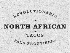 Revolutionario: North African Tacos