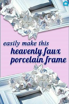 DIY your picture frame for a faux flower porcelain masterpiece. How to Make a Faux Porcelain Frame Upcycled Crafts, Upcycled Home Decor, Handmade Home Decor, Diy Home Decor, Decor Crafts, Room Decor, Crafts For Teens To Make, Crafts To Sell, Diy And Crafts