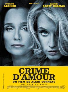 Crime D'Amour, with Kristen Scott Thomas and Ludivine Sagnier