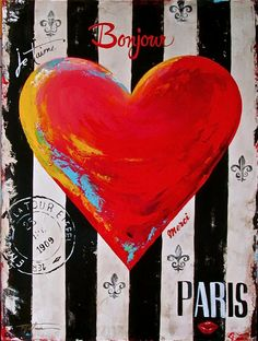 Original paintings by Tina Palmer. Working with fine art galleries across the U. for over 15 years. Heart Art, My Heart, Original Art, Original Paintings, Heart Painting, Heart Images, Paris, Fine Art Gallery, 15 Years