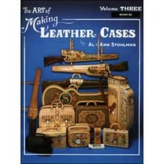 """The Art of Making Leather Cases (Vol-3) - B6194103 This set of books are Heavily illustrated and include step by step instructions on making more than 150 different types and sizes of cases.   Builds on the information in book one and two. It shows techniques for making large cases for items such as gun cases, gun scabbards, golf bags, tote bags, guitar cases, and more. 116 pages, Size: 8 1/2"""" x 11""""."""