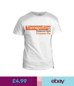 T-Shirts Trainspotting Inspired Film Movie Mens Tumblr 90S Choose Life T Shirt #ebay #Fashion