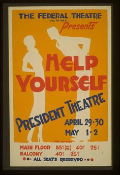 """people silhouettes /// The Federal Theatre Div. of W.P.A. presents """"Help Yourself"""""""