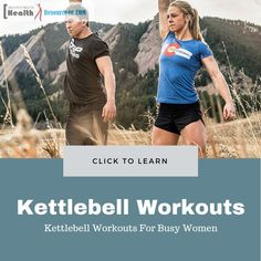 Kettlebell Workouts For Busy Women : Benefits of Kettlebell #workouts