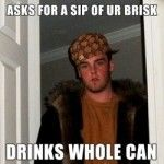 Lipton Brisk Iced Tea ad using Scumbag Steve meme. Ads posted on image-sharing site Imgur. A subtle attempt to blend in with the style of posted images and to market to a demographic potentially hostile to advertising.