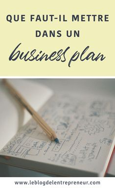 Que faut-il mettre dans un business plan ? - Business Plan - Ideas of Tips On Buying A House - Business Quotes, Business Tips, Online Business, Writing A Business Plan, Business Planning, Buyer Persona, Planning App, Business Plan Template, Create Website