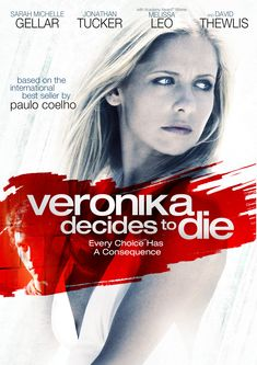 Poster for VERONIKA DECIDES TO DIE, starring Sarah Michelle Gellar