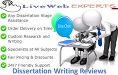 #Live_Web_Experts is a well-known academic portal known for offering best #Dissertation_Writing_Reviews to the students. It is faithful for #students.  Visit Here https://www.livewebexperts.com/services  For Android Application Users https://play.google.com/store/apps/details?id=gkg.pro.lwe.clients&h