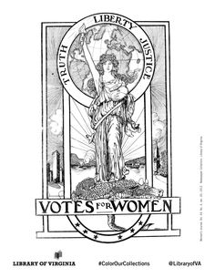 Woman's Journal, Vol 43 No 3, January 1912. Print & color! The Equal Suffrage League of Virginia, organized in 1909 in Richmond, publicized & lobbied for women's issues, hoping to win the political vote. Coloring selection from the Equal Suffrage League records, as well as additional political ephemera from the Library of Virginia's Visual Studies Collection. Post with #ColorOurCollections and tag @LibraryofVA to share your creations. #history #coloring #suffrage #womenshistory #ephemera Ephemera, Virginia, January, Coloring, Museum, Collections, Journal, History, Women