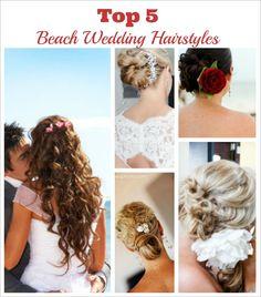 5 Best Beach Wedding Hairstyles - Destination Wedding Details