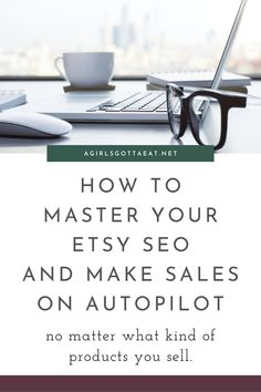 Everything you need to know to master your Etsy shop SEO and make sales on autopilot while enhancing your marketing efforts. #etsy #seo #sidehustle #smallbiz