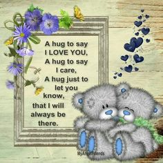 Tatty bear hug : Just in case you needed a hug today🍃💕🍃 Hug Quotes, Sweet Quotes, Qoutes, Night Quotes, Friend Quotes, Tatty Teddy, Teddy Bear Quotes, Teddy Bear Pictures, Blue Nose Friends