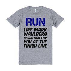 Run Mark Wahlberg.....I NEED THIS!!