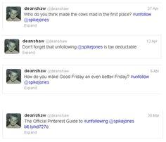 Unfollow @spikeJones: April 2012 Edition