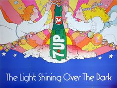 """1971 UnCola """"The Light Shining Over The Dark"""" vintage poster by Pat Dypold Vintage Advertisements, Vintage Ads, Vintage Posters, Vintage Stuff, Retro 7, Retro Illustration, Illustrations, Rare Images, Pink Clouds"""