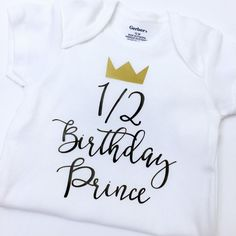 Half Birthday Prince Bodysuit Half by kreationsbychristine on Etsy