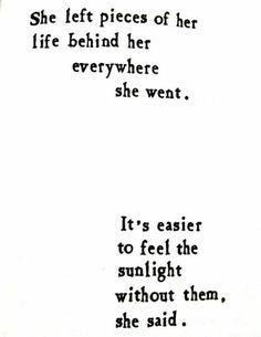 It's easier to feel the sunlight.