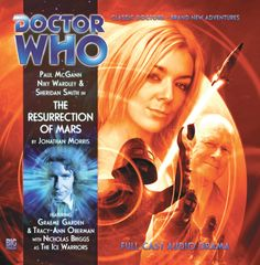 The Resurrection of Mars - Doctor Who - Eighth Doctor Adventures - Big Finish Eighth Doctor, 11th Doctor, Graeme Garden, Doctor Who Books, Ice Warriors, Tracy Ann, Paul Mcgann, The Great Doctor, Big Finish