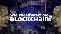Wie frei macht die Blockchain? Blockchain, Image, Knowledge