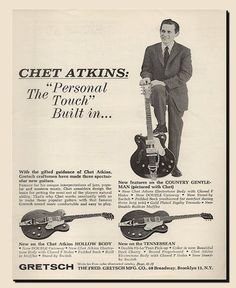 Chet Atkins and his Gretsch (ad)