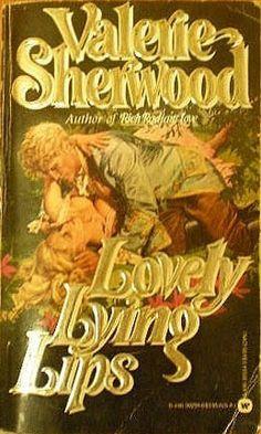 15 best valerie sherwood books images on pinterest book covers lovely lying lips by valerie sherwood fandeluxe Images