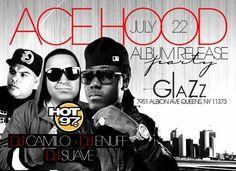 Ace Hood Album Release Party @ Glazz Monday July 22, 2013