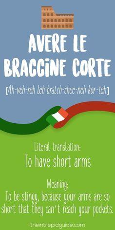 Italian Expressions Avere le Braccine Corte #learnitalian