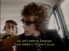 <3 Bob Dylan and his awesomeness.