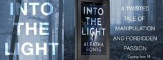 Renee Entress's Blog: [Release Day Launch] Into the Light by Aleatha Rom...