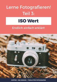 Der ISO Wert – Fotogrundlagen (Teil 3)