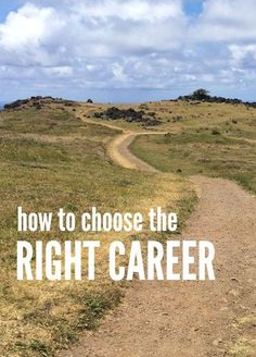 Tips on choosing the right career