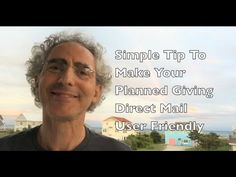 Simple Tip To Make Your Planned Giving Direct Mail User Friendly - YouTube