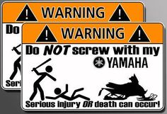 Do not screw with my Yamaha.