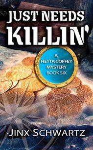 Just Needs Killin' by Jinx Schwartz ebook deal