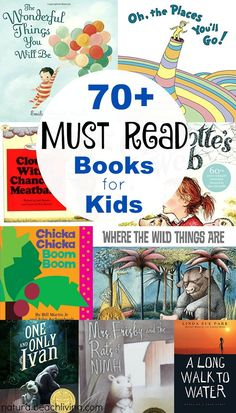 70 Best Books Every Child Should Read or Hear in Their Lifetime, Chapter books, read alouds, preschool books, The Ultimate List of Must Read Books for kids