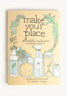 Make Your Place: Affordable, Sustainable Nesting Skills at #Ruche @Ruche