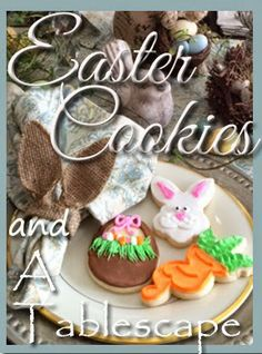 JBigg's Little Pieces: Easter Cookies and A Tablescape http://jbiggslittlepieces.blogspot.com/2014/04/easter-cookies-and-tablescape.html