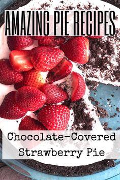 Chocolate Pie Recipes, Chocolate Pies, Pie Dessert, Dessert Recipes, Desserts, Holiday Pies, Best Pie, Strawberry Pie, No Bake Pies