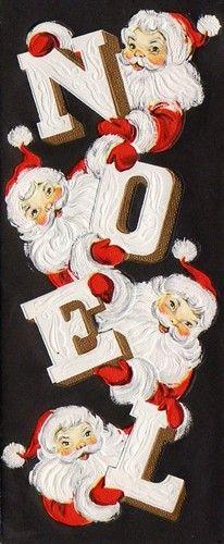Noel and Santa combination Decoration Christmas, Noel Christmas, Merry Little Christmas, Retro Christmas, Christmas Greetings, Christmas Crafts, Vintage Christmas Images, Vintage Holiday, Christmas Pictures