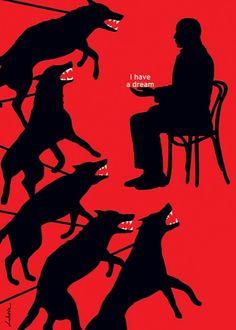Luba Lukova - I have a dream  http://www.extramoeniart.it/all-arount/luba-lukova-e-l-arte-del-poster-provocatorio
