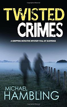 From 3.91:Twisted Crimes A Gripping Detective Mystery Full Of Suspense