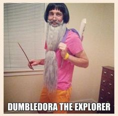 Dumbledora the explorer. How do people come up with this stuff? @Miranda Adkins