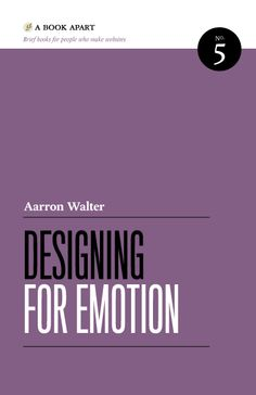Design émotionnel - Aarron Walter - A Book Appart