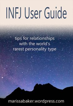 INFJ User Guide | marissabaker.wordpress.com