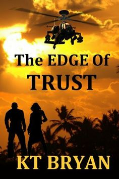 THE EDGE OF TRUST (TEAM EDGE) by KT BRYAN, http://www.amazon.com/dp/B007P0EYZU/ref=cm_sw_r_pi_dp_W.gvqb0E7CFEA (Free novel today - 09/15/12)