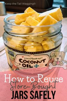 How to Reuse Store-Bought Jars Safely | Keep the Tail Wagging Low Glycemic Vegetables, Reuse Store, My Favorite Food, Favorite Recipes, Home Cooked Dog Food, Using A Pressure Cooker, Dog Nutrition, Baby Food Jars, Dog Care Tips