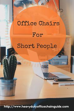 Office Chairs For Short People